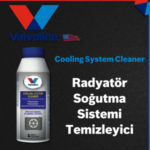 Valvoline Cooling System Cleaner V1 Valvoline Radyatör Soğutma Sistemi Temizleyici 250ml UP1534970 VALVOLINE